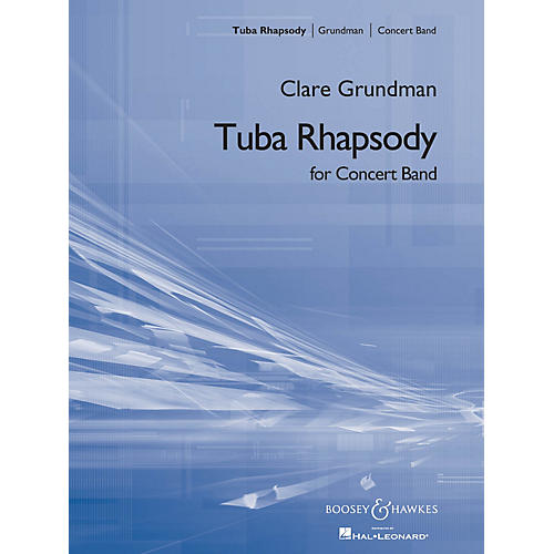 Boosey and Hawkes Tuba Rhapsody (for Tuba and Symphonic Band) Concert Band Composed by Clare Grundman