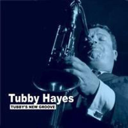 Alliance Tubby Hayes - Tubby's New Groove