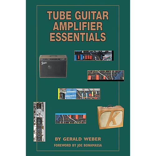 Kendrick Books Tube Guitar Amplifier Essentials Book