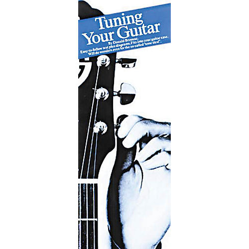 Music Sales Tuning Your Guitar (Compact Reference Library) Music Sales America Series Softcover by Donald Brosnac