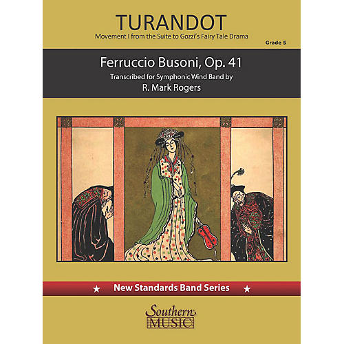 Southern Turandot - Movement 1 from the Suite to Gozzi's Fairy Tale Drama Concert Band Level 5 by Mark Rogers