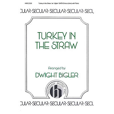 Hinshaw Music Turkey in the Straw SATB arranged by Dwight Bigler