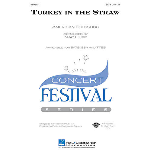 Hal Leonard Turkey in the Straw SATB arranged by Mac Huff