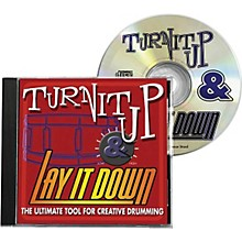 Drum Fun Inc Turn It Up and Lay It Down, Volume 1 - Play Along CD for Drummers