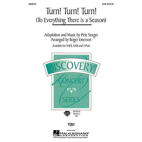 Hal Leonard Turn! Turn! Turn! (To Everything There Is a Season) (SAB) SAB by The Byrds Arranged by Roger Emerson