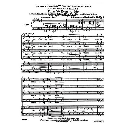 G. Schirmer Turn Ye Even to Me (SATB with organ and alto or baritone solo) SATB composed by F. Flaxington Harker