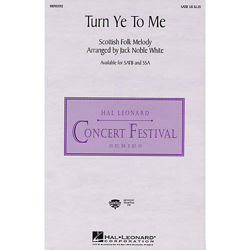 Hal Leonard Turn Ye to Me SSA Arranged by Jack Noble White