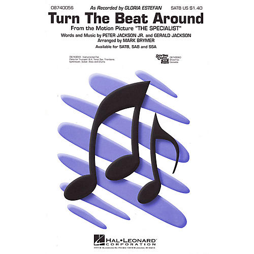 Hal Leonard Turn the Beat Around (SATB) SATB by Gloria Estefan arranged by Mark Brymer