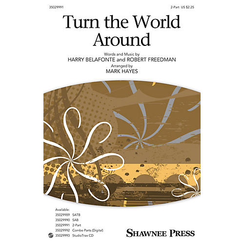 Shawnee Press Turn the World Around 2-Part arranged by Mark Hayes