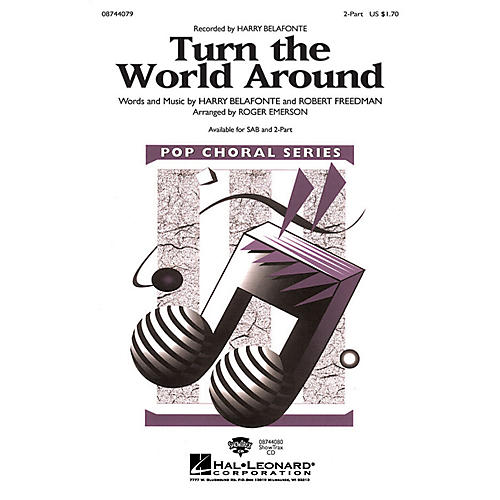 Hal Leonard Turn the World Around 2-Part by Harry Belafonte arranged by Roger Emerson