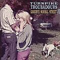 Alliance Turnpike Troubadours - Goodbye Normal Street thumbnail