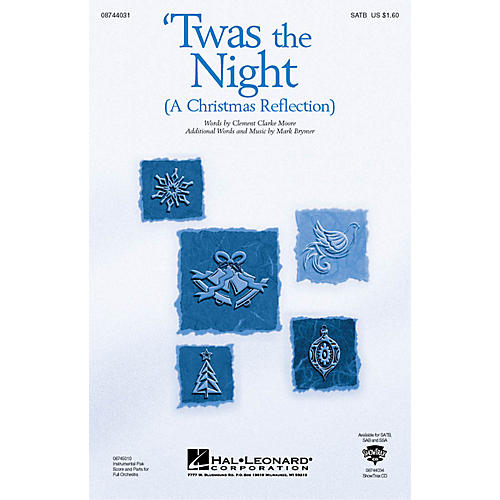 Hal Leonard Twas the Night (A Christmas Reflection) (from The Christmas Suite) SATB composed by Mark Brymer