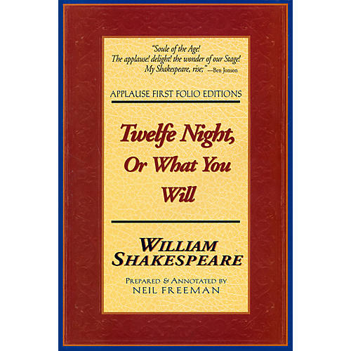 Applause Books Twelfe Night, Or What You Will Applause Books Series Softcover Written by William Shakespeare