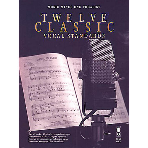 Music Minus One Twelve Classic Vocal Standards Music Minus One Series Softcover with CD  by Various