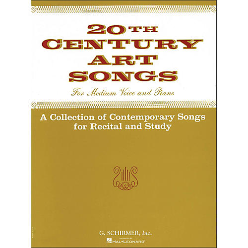 G. Schirmer Twentieth (20th) Century Art Songs Medium Voice for Recital And Study