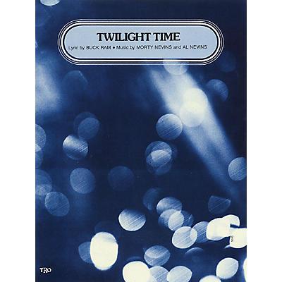 TRO ESSEX Music Group Twilight Time Richmond Music ¯ Sheet Music Series
