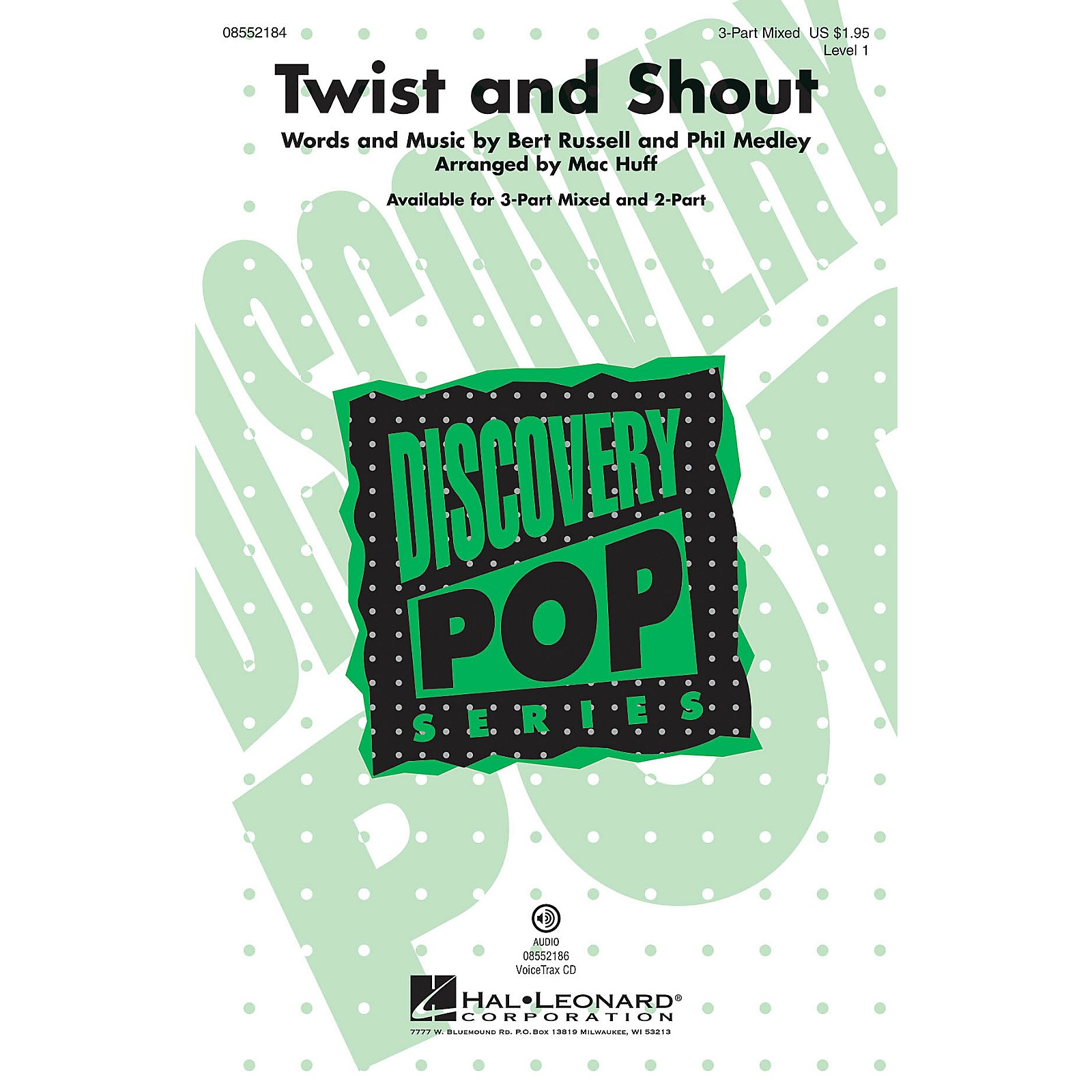 Hal Leonard Twist and Shout (Discovery Level 1) 2-Part Arranged by Mac Huff