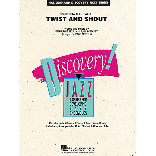 Hal Leonard Twist and Shout Jazz Band Level 1.5 by The Beatles Arranged by Paul Murtha