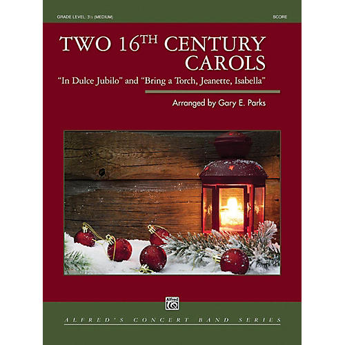 Alfred Two 16th Century Carols Concert Band Grade 3.5