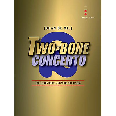 Amstel Music Two-Bone Concerto - 2 Trombones and Wind Orchestra (Includes Score Only)