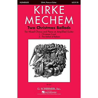 G. Schirmer Two Christmas Ballads SSAA composed by Kirke Mechem