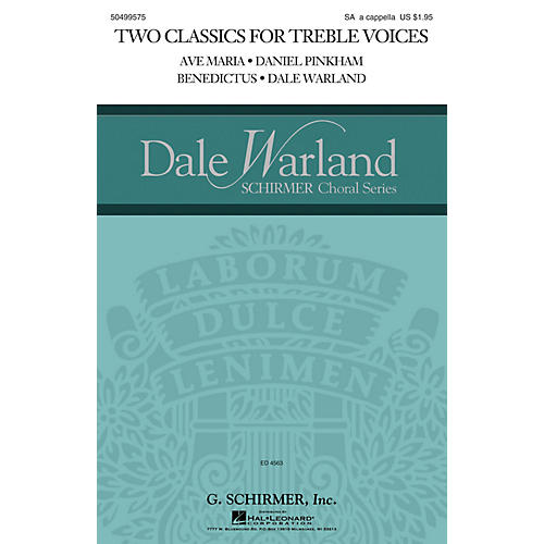 G. Schirmer Two Classics for Treble Voices (Ave Maria and Benedictus) SA A Cappella composed by Daniel Pinkham