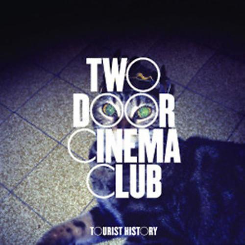 Alliance Two Door Cinema Club - Tourist History