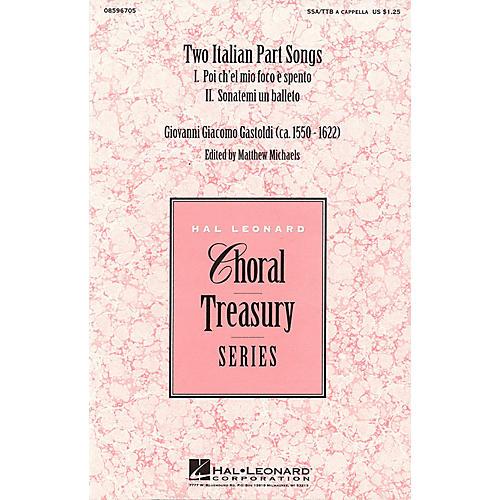 Hal Leonard Two Italian Part Songs SSA/TTB arranged by Matthew Michaels