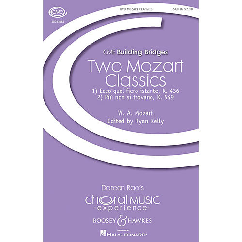 Boosey and Hawkes Two Mozart Classics (CME Building Bridges) SAB arranged by Ryan Kelly