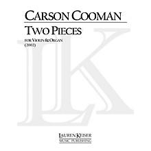 Lauren Keiser Music Publishing Two Pieces for Violin and Organ LKM Music Series Composed by Carson Cooman