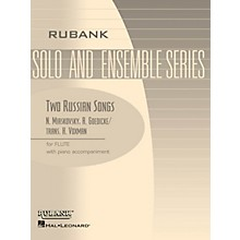 Rubank Publications Two Russian Songs (Flute Solo with Piano - Grade 1.5) Rubank Solo/Ensemble Sheet Series