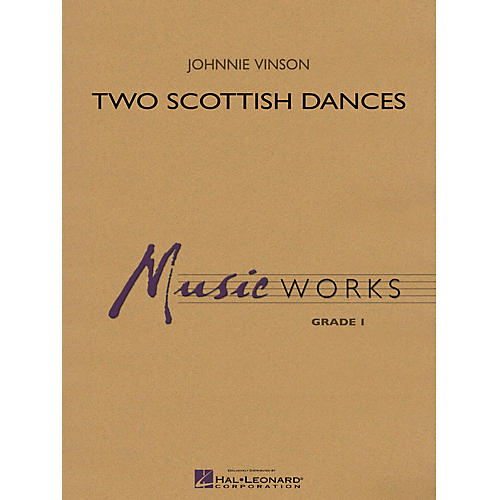 Hal Leonard Two Scottish Dances Concert Band Level 1.5 Arranged by Johnnie Vinson