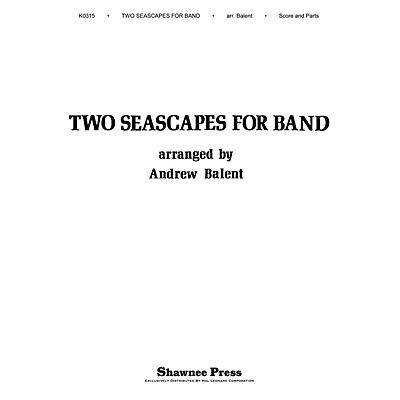 Shawnee Press Two Seascapes for Band Concert Band Level 2 Arranged by Balent