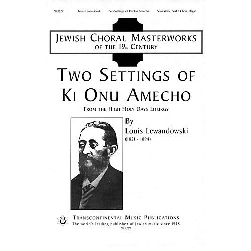 Transcontinental Music Two Settings of Ki Onu Omecho (Jewish Choral Masterworks) SATB arranged by J. Mark Dunn