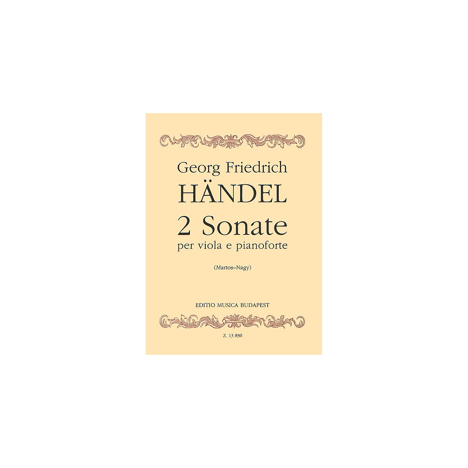 Editio Musica Budapest Two Sonatas (Viola and Piano) EMB Series Composed by George Friedrich Handel