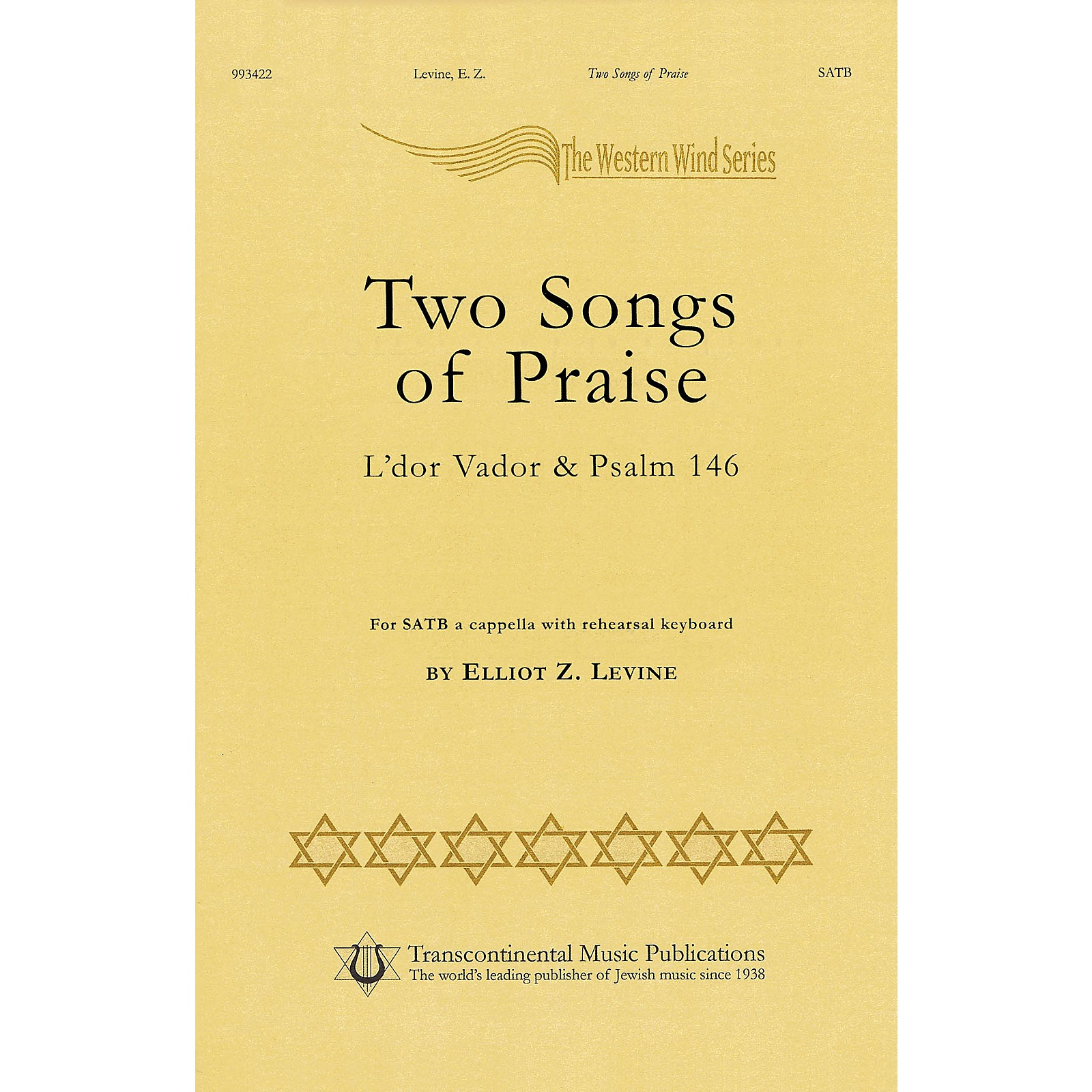 Transcontinental Music Two Songs Of Praise - L'dor Vador & Psalm 146 SATB a cappella composed by Elliot Z. Levine