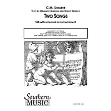 Southern Two Songs SSA Composed by C.M. Shearer