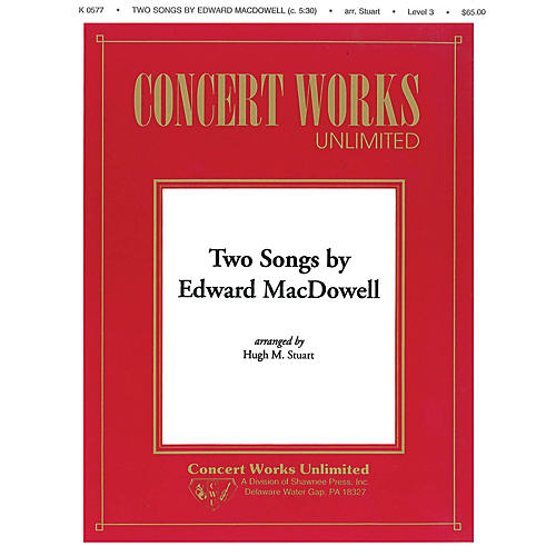 Hal Leonard Two Songs by Edward MacDowell Concert Band Level 3 Arranged by Hugh M. Stuart