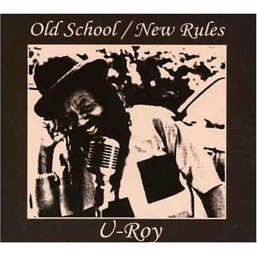 Alliance U-Roy - Old School / New Rules