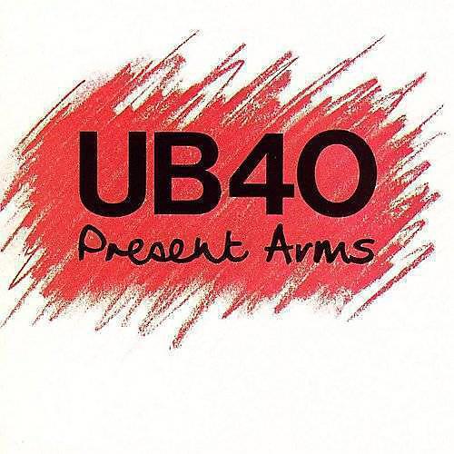 Alliance UB40 - Present Arms