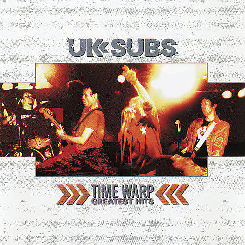 Alliance UK Subs - Time Warp - Greatest Hits
