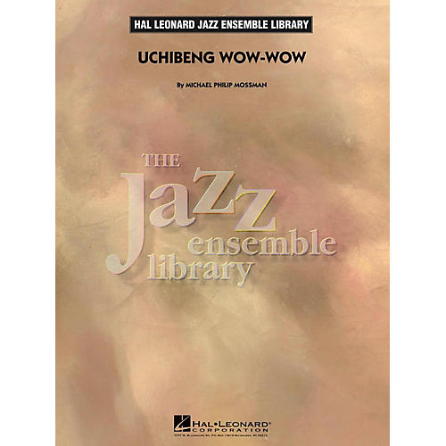 Hal Leonard Uchibeng Wow-Wow - Jazz Ensemble Library Level 4