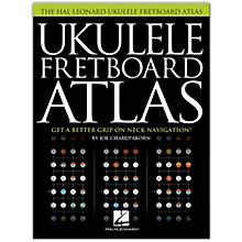 Hal Leonard Ukulele Fretboard Atlas - Get a Better Grip on Neck Navigation
