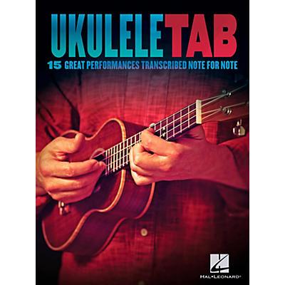 Hal Leonard Ukulele Tab - 15 Great Performances Transcribed Note-For-Note