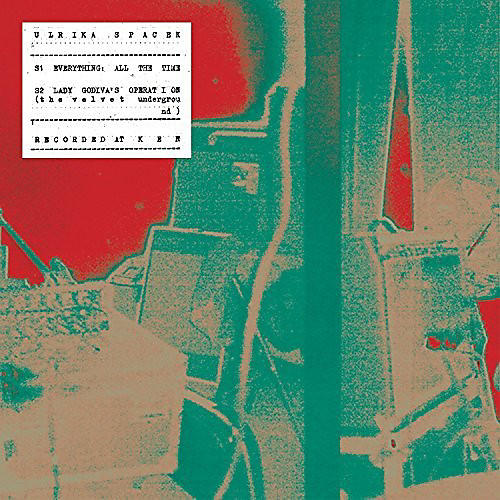 Alliance Ulrika Spacek - Everything All The Time