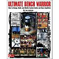 Cherry Lane Ultimate Bench Warrior - How To Design, Build, And Modify Custom Guitar and Bass Amps Book thumbnail