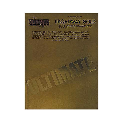 Hal Leonard Ultimate Broadway Gold Piano, Vocal, Guitar Songbook