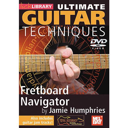 Mel Bay Ultimate Guitar Techniques: Fretboard Navigator Volume 1 DVD