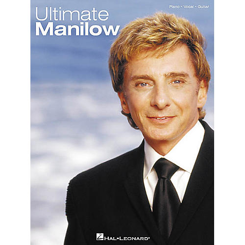 Hal Leonard Ultimate Manilow Piano/Vocal/Guitar Artist Songbook