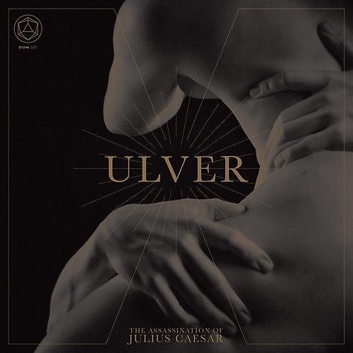 Alliance Ulver - The Assassination Of Julius Caesar